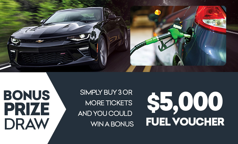 Buy 3 or more tickets and you could win a bonus $5,000 fuel voucher.